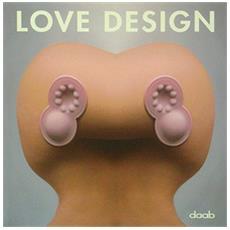 Love design. Ediz. multilingue
