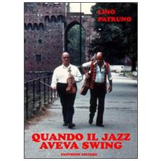 Quando il jazz aveva swing
