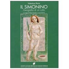 Il simonino. Geografia di un culto inventato (1475-1588)