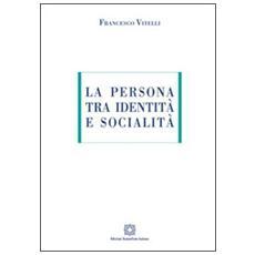 La persona tra identità e socialità
