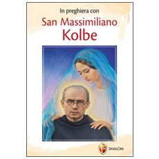 In preghiera con san Massimiliano Kolbe