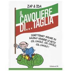 Cavoliere di. . . Taglia (Il)