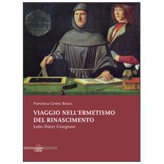 Viaggio nell'ermetismo del Rinascimento. Lotto Dürer Giorgione