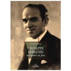 Giuseppe Marzari, un uomo in frac. Con CD Audio