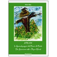 Spean, lo spaventapasseri dal cuore di cartaSpean, the scarecrow with a paper heart