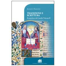 Tradizione e scrittura. Il contributo del Concilio Vaticano II