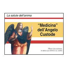 Medicina degli angeli custodi