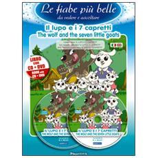 Il lupo e i 7 capretti. Ediz. italiana e inglese. Con CD Audio. Con DVD