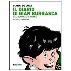 Il diario di Gian Burrasca. Dal romanzo di Vamba