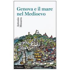 Genova e il mare nel Medioevo