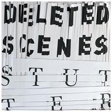"Deleted Scenes - Stutter (7"")"