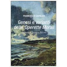 Genesi e varianti delle «Operette morali»