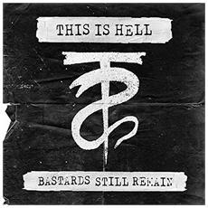 """This Is Hell - Bastards Still Remain (7"""")"""