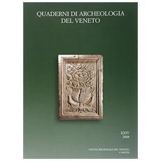 Quaderni di archeologia del Veneto. Vol. 24