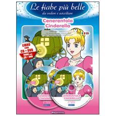 Cenerentola. Ediz. italiana e inglese. Con CD Audio. Con DVD