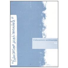Educazione sentimentale (L') . Vol. 7: Polis.