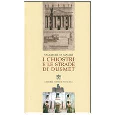 I chiostri e le strade di Dusmet