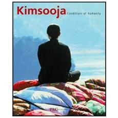 Kimsooja. Conditions of humanity. Catalogo della mostra (Milano, 24 giugno - 19 settembre 2004) . Ediz. italiana, inglese e francese