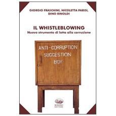 Il whistleblowing. Nuovo strumento di lotta alla corruzione