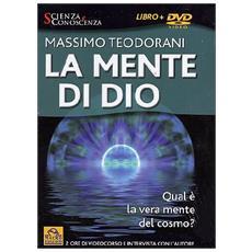 Mente Di Dio (La) (Massimo Teodorani) (Dvd+Libro)