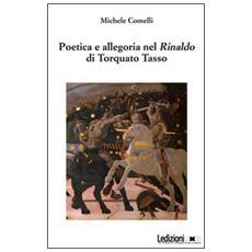 Poetica e allegoria nel Rinaldo di Torquato Tasso