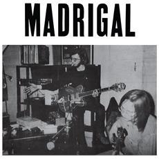 Madrigal - Madrigal