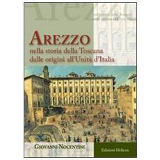 Arezzo nella storia all'Unità d'Italia