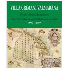 Villa Grimani Valmarana. Storia arte educazione. Con DVD