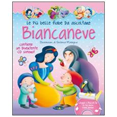 Biancaneve. Con CD Audio
