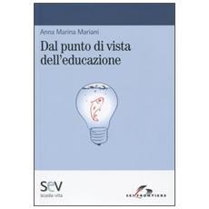 Dal punto di vista dell'educazione