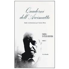 Quaderni dell'arcimatto. Studi e testimonianze per Gianni Brera. Vol. 2