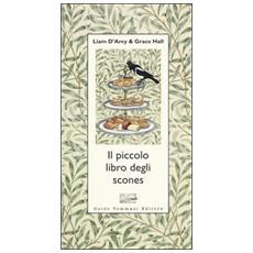 Piccolo libro degli scones (Il)