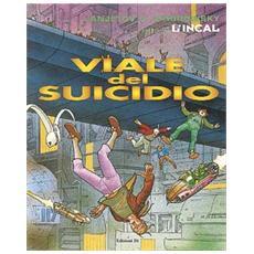 Prima de L'Incal. Vol. 6: Viale del Suicidio.