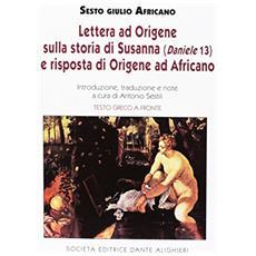 Lettera ad Origene sulla storia di Susanna e risposta di Origene ad Africano