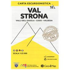 Carta escursionistica valle strona. scala 1:25.000. ediz. italiana, inglese, tedesca e francese. 16: valli dell'ossola-cusio-valsesia