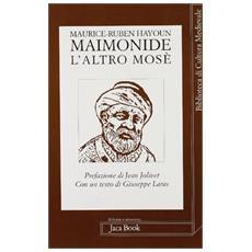 Maimonide. L'altro Mosè