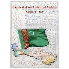 Central Asia cultural values. Vol. 5: Turkmenistan country analysis
