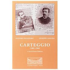 Antonio Fogazzaro - Giuseppe Giacosa. Carteggio (1883-1904)