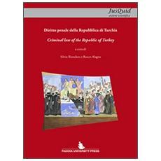 Diritto penale della Repubblica di Turchia. Ediz. italiana e inglese