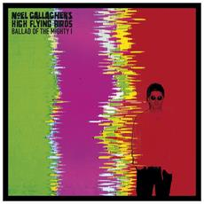 Noel Gallagher's High Flying Birds - Ballad Of The Mighty High (Ep)
