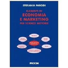 Elementi di economia e marketinig per scienze motorie