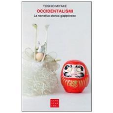 Occidentalismi. La narrativa storica giapponese