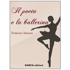 Il poeta e la ballerina