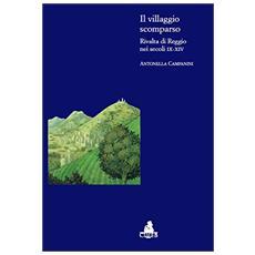 Il villaggio scomparso. Rivalta di Reggio nei secoli IX-XIV