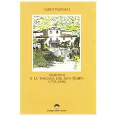 Sismondi e la Toscana del suo tempo (1795-1838)