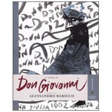 La storia di Don Giovanni raccontata da Alessandro Baricco