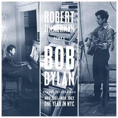 Bob Dylan - Robert Zimmerman Plays Bob Dylan Nov'61-