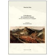Et� barocca dei Grimaldi di Monaco nel loro marchesato di campagna (L')