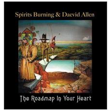 Spirits Burning & Daevid Allen - The Roadmap In Your Heart (Rsd)
