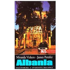 Albania: dall'anarchia a un'identità balcanica